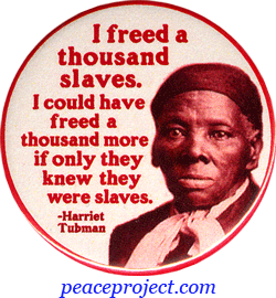 Harriet Tubman Famous Quotes Quotes