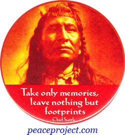Pictures Quote on Take Only Memories  Leave Nothing But Footprints   Chief Seattle