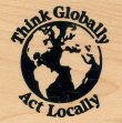 Think Globally, Act Locally - Rubber Stamp