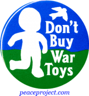 B095 - Don't Buy War Toys - Button