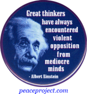 Great Thinkers Have Always Encountered... - Albert Einstein - Button