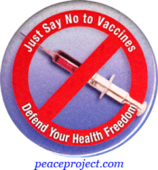 Just Say No To Vaccines Defend Your Health Freedom - Button