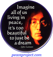 Imagine All Of Us Living In Peace... - John Lennon - Button