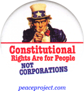 Constitutional Rights Are For People, Not Corporations - Button