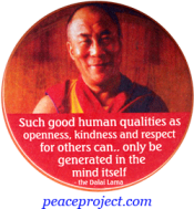 Such Good Human Qualities As Openness... - Dalai Lama - Button