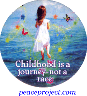 B1163 - Childhood is a Journey Not A Race - Button
