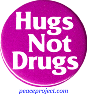 B120 - Hugs Not Drugs - Button