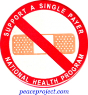 B450 - Support A Single Payer National Health Program - Button