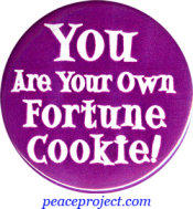 B545 - You Are Your Own Fortune Cookie - Button