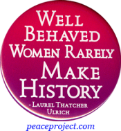 B737 - Well Behaved Women Rarely Make History - Button