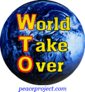 B739 - WTO = World Take Over - Button