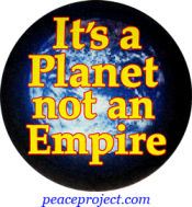 B751 - It's A Planet Not An Empire - Button