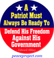 A Patriot Must Always Be Ready... - Edward Abbey - Button
