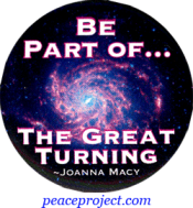 Be Part Of... The Great Turning - Joanna Macy - Button