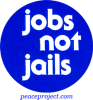 B182 - Jobs Not Jails - Button