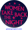 B402 - Women Take Back The Night - Button