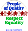 B411 - People Of Quality Respect Equality - Button