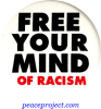 B423 - Free Your Mind Of Racism - Button