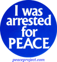 B085 - I Was Arrested For Peace - Button