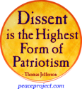 Dissent Is The Highest Form Of Patriotism - Thomas Jefferson - Button