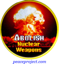Abolish Nuclear Weapons - Button
