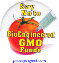 Say No To Bio-Engineered GMO Foods - Button