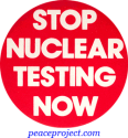 B131 - Stop Nuclear Testing Now - Button