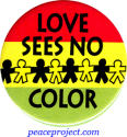 B470 - Love Sees No Color - Button