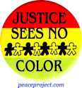 Justice Sees No Color - Button