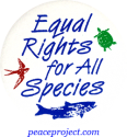 Equal Rights For All Species - Button