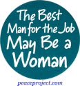 B496 - The Best Man For The Job May Be A Woman - Button