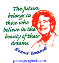 B534 - The Future Belongs To Those Who Believe In The Beauty... - Button