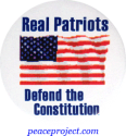 B723 - Real Patriots Defend The Constitution - Button