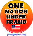 One Nation Under Fraud - Button