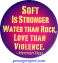 Soft Is Stronger Water Than Rock... - Herman Hess - Button