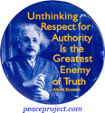 Unthinking Respect For Authority Is... - Albert Einstein - Button