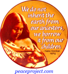 B1042 - We Do Not Inherit The Earth From Our Ancestors... - Button