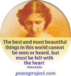 The Best And Most Beautiful Things... - Helen Keller - Button