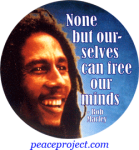 B710 - None But Ourselves Can Free Our Minds - Bob Marley - Button