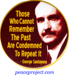 Those Who Cannot Remember... - George Satayana - Button