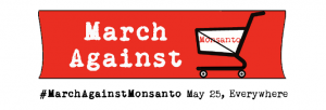 May 25 'March Against Monsanto' planned for over 30 countries