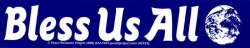 S355 - Bless Us All - Bumper Sticker