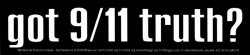 S519 - Got 9/11 Truth? - Bumper Sticker