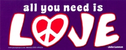 S523 - All You Need is Love - Bumper Sticker