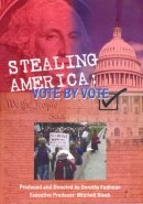 DVD134 - Stealing America: Vote by Vote DVD