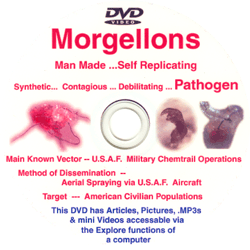 DVD209 - Morgellons: Man Made, Self Replicating DVD