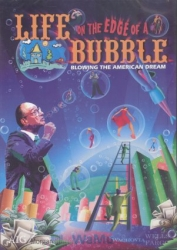 DVD234 - Life on the Edge of a Bubble: Blowing the American Dream DVD