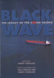 DVD260 - Black Wave: The Legacy of the Exxon Valdez DVD