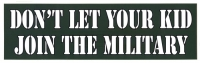 LS20 - Don't Let Your Kid Join The Army - Digital Sticker