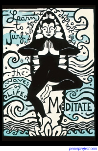Learn to Surf the Waves of Life - Meditate - Postcard